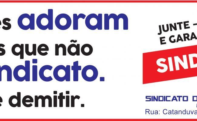 FAÇA PARTE DO SEU SINDICATO!