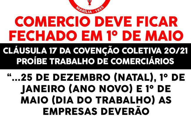 COMÉRCIÁRIOS DEVEM FOLGAR NO DIA DO TRABALHO