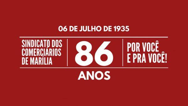 SINDICATO DOS COMERCIÁRIOS DE MARÍLIA 86 ANOS